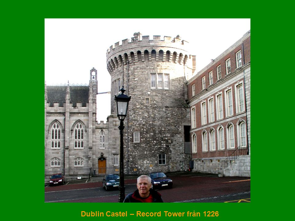 Dublin Castel – Record Tower från 1226