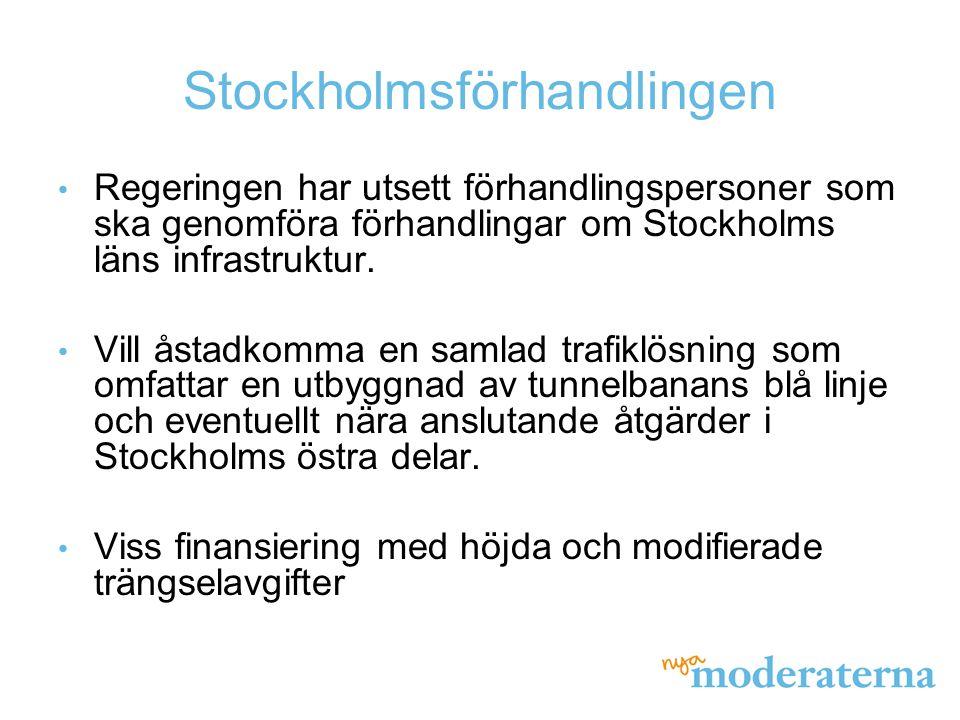 Stockholmsförhandlingen Regeringen har utsett förhandlingspersoner som ska genomföra förhandlingar om Stockholms läns infrastruktur. Vill åstadkomma e