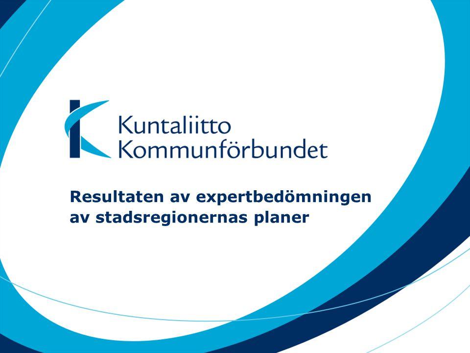 Resultaten av expertbedömningen av stadsregionernas planer