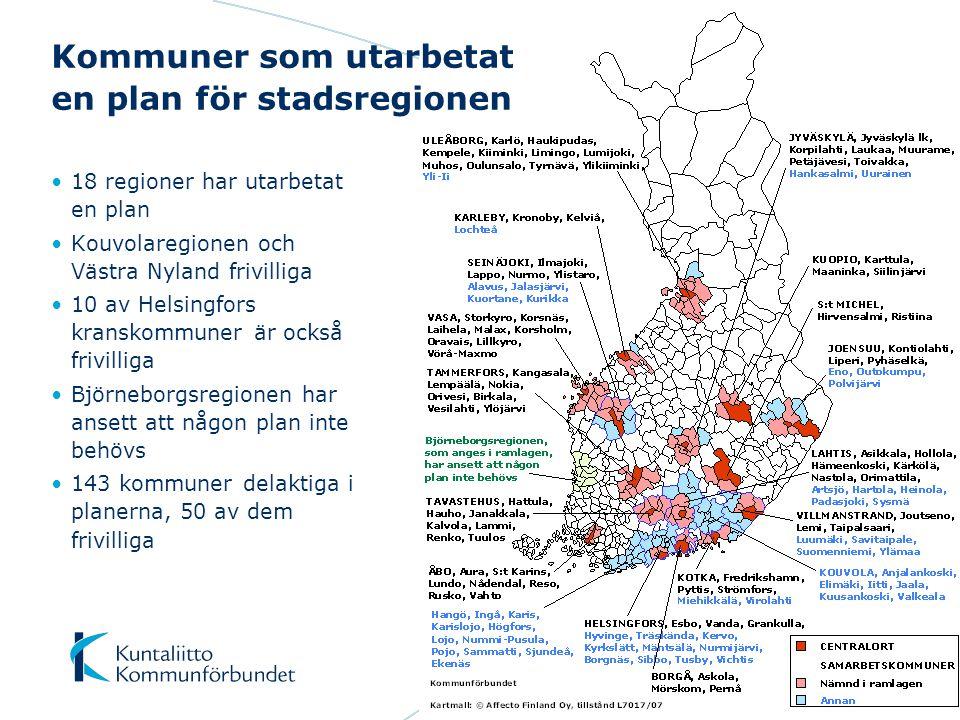 18 regioner har utarbetat en plan Kouvolaregionen och Västra Nyland frivilliga 10 av Helsingfors kranskommuner är också frivilliga Björneborgsregionen har ansett att någon plan inte behövs 143 kommuner delaktiga i planerna, 50 av dem frivilliga Kommuner som utarbetat en plan för stadsregionen