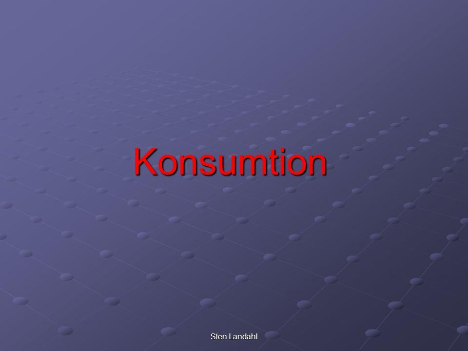 Sten Landahl Konsumtion