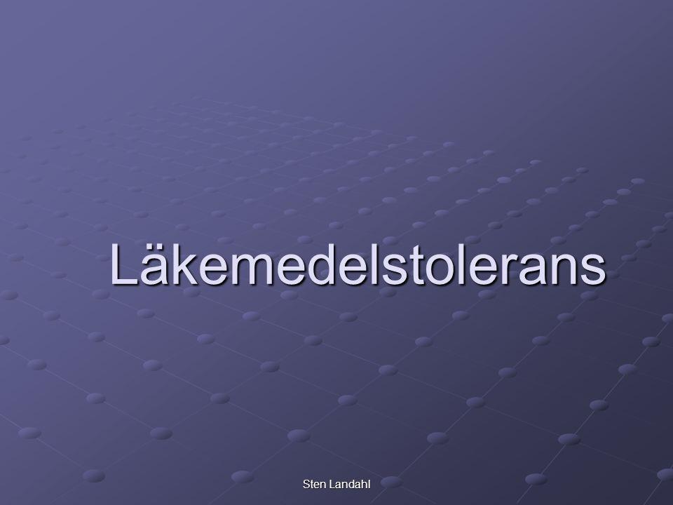 Sten Landahl Läkemedelstolerans