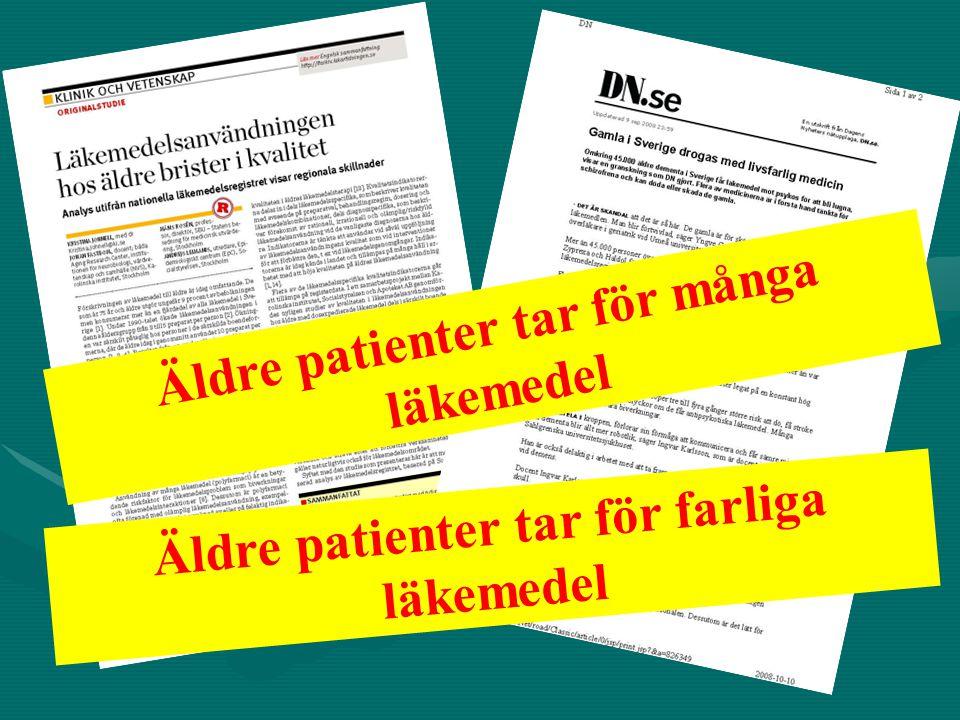 Äldre patienter tar för många läkemedel Äldre patienter tar för farliga läkemedel