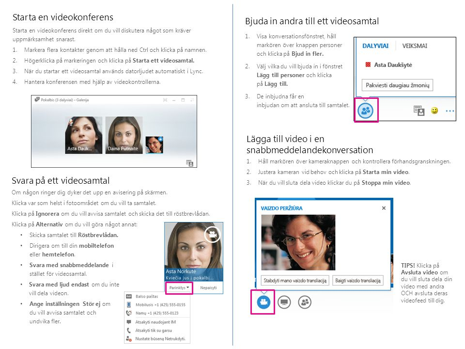Bjuda in andra till ett videosamtal 1.Visa konversationsfönstret, håll markören över knappen personer och klicka på Bjud in fler.