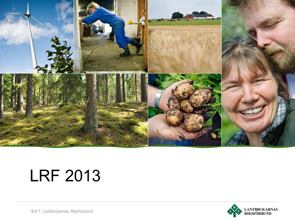 Sid 1 | Lantbrukarnas Riksförbund LRF 2013