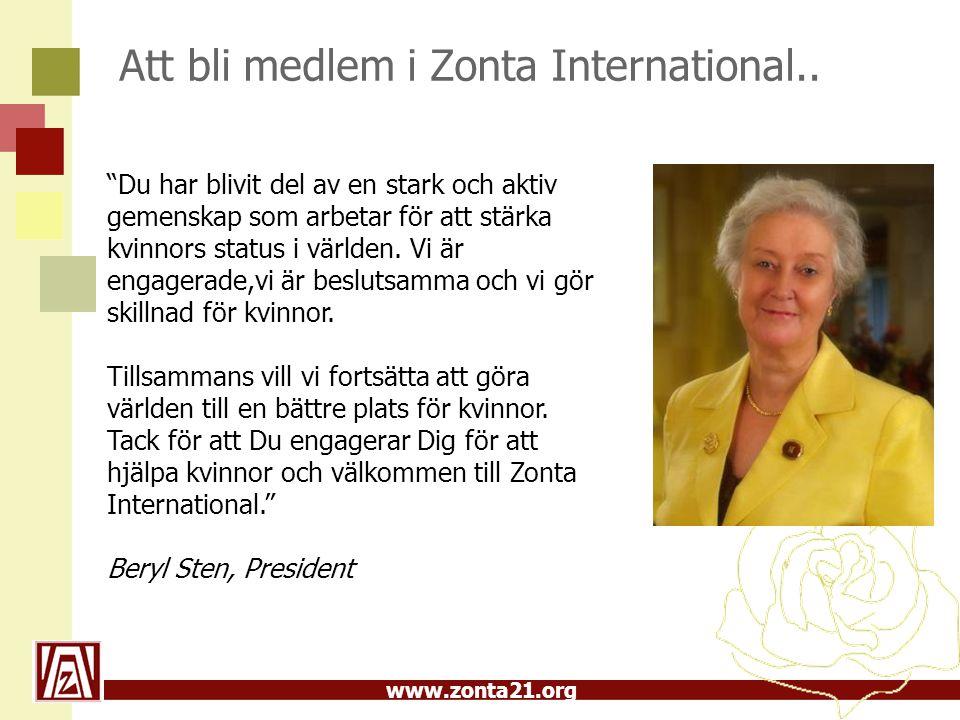 www.zonta21.org Att bli medlem i Zonta International..