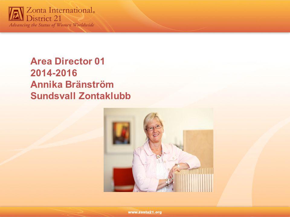 Area Director 01 2014-2016 Annika Bränström Sundsvall Zontaklubb