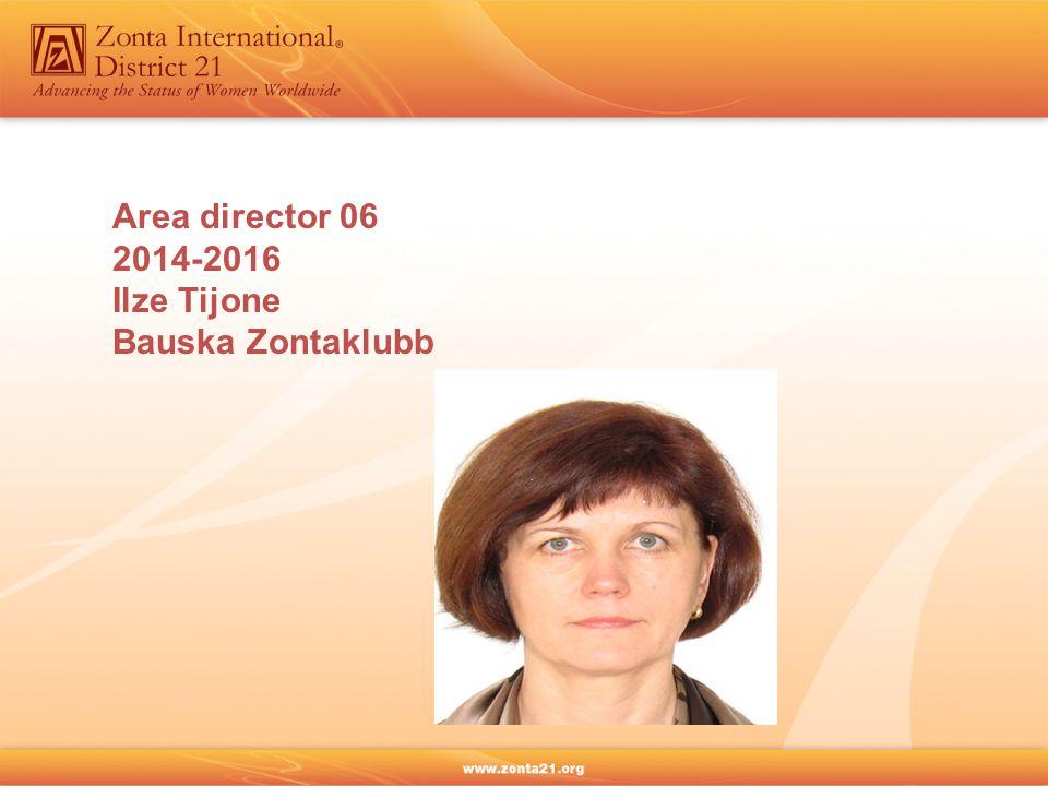 Area director 06 2014-2016 Ilze Tijone Bauska Zontaklubb