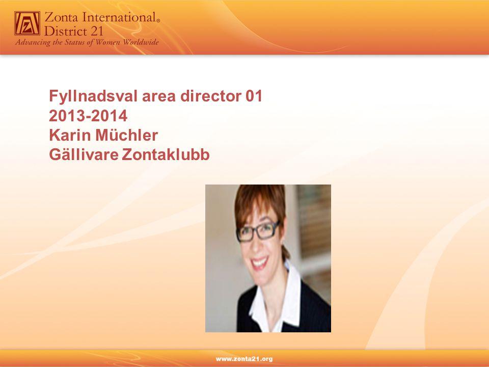 Fyllnadsval area director 01 2013-2014 Karin Müchler Gällivare Zontaklubb