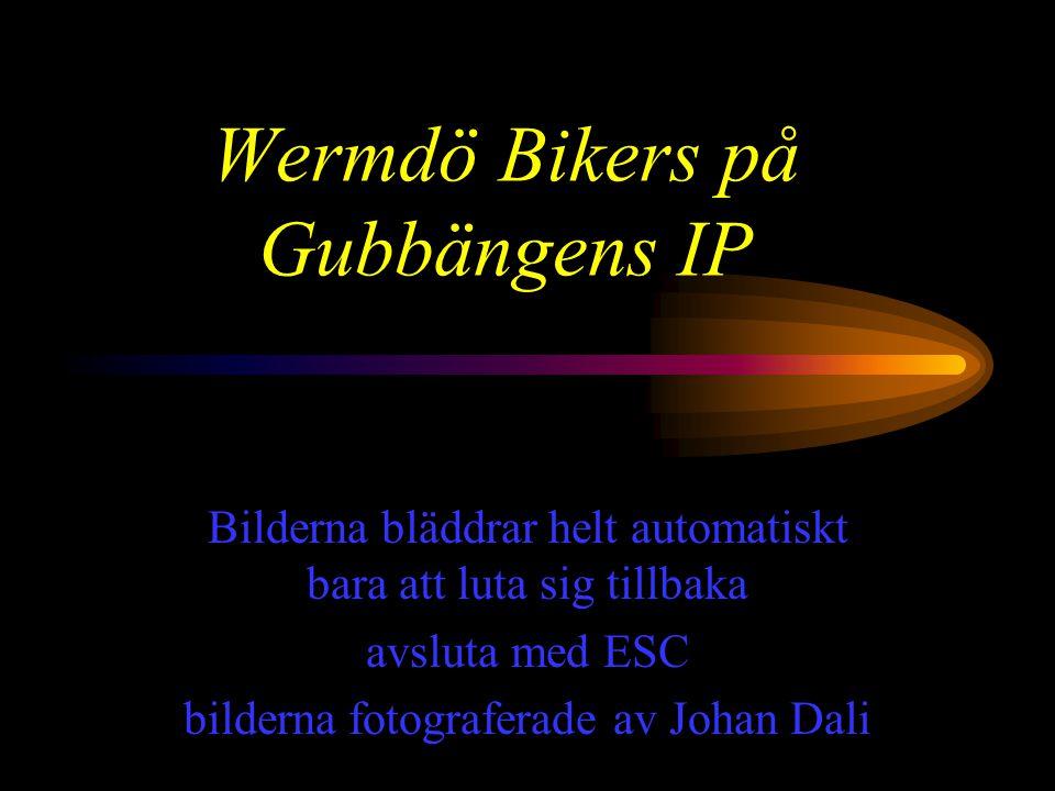 Wermdö Bikers på Gubbängens IP Bilderna bläddrar helt automatiskt bara att luta sig tillbaka avsluta med ESC bilderna fotograferade av Johan Dali