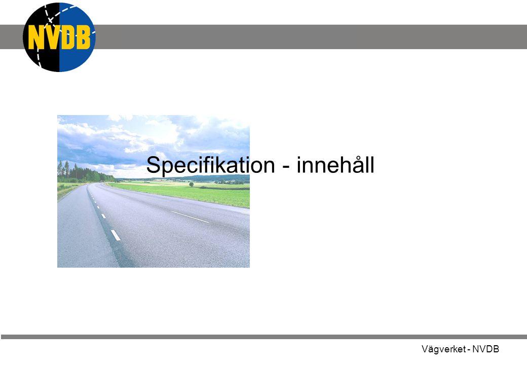 Vägverket - NVDB Specifikation - innehåll
