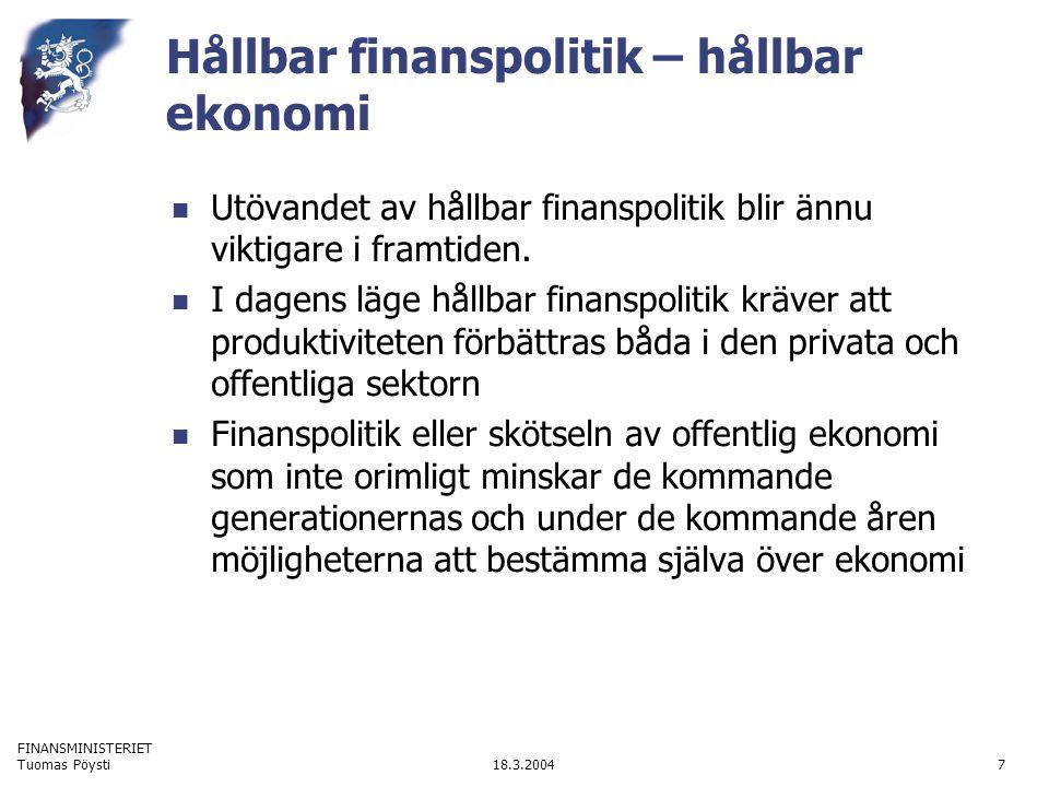 FINANSMINISTERIET 18.3.2004Tuomas Pöysti18 Praktiskt exempel 3 Ett praktiskt problem är de så kallade massafall i domstolarna och de ökade kostnader för rättegångar.