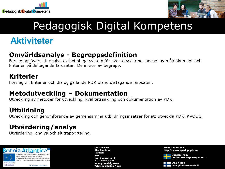 Med pedagogisk digital kompetens menar vi lärares förmåga att regelmässigt tillämpa det förhållningssätt, de kunskaper och de färdigheter som krävs för att planera och genomföra samt kontinuerligt utvärdera och revidera IKT-stödda utbildningsinsatser, med grund i teori, aktuell forskning och beprövad erfarenhet och i syfte att på bästa sätt stödja deltagarnas lärande.