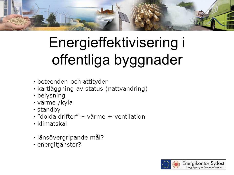 """Energieffektivisering i offentliga byggnader beteenden och attityder kartläggning av status (nattvandring) belysning värme /kyla standby """"dolda drifte"""