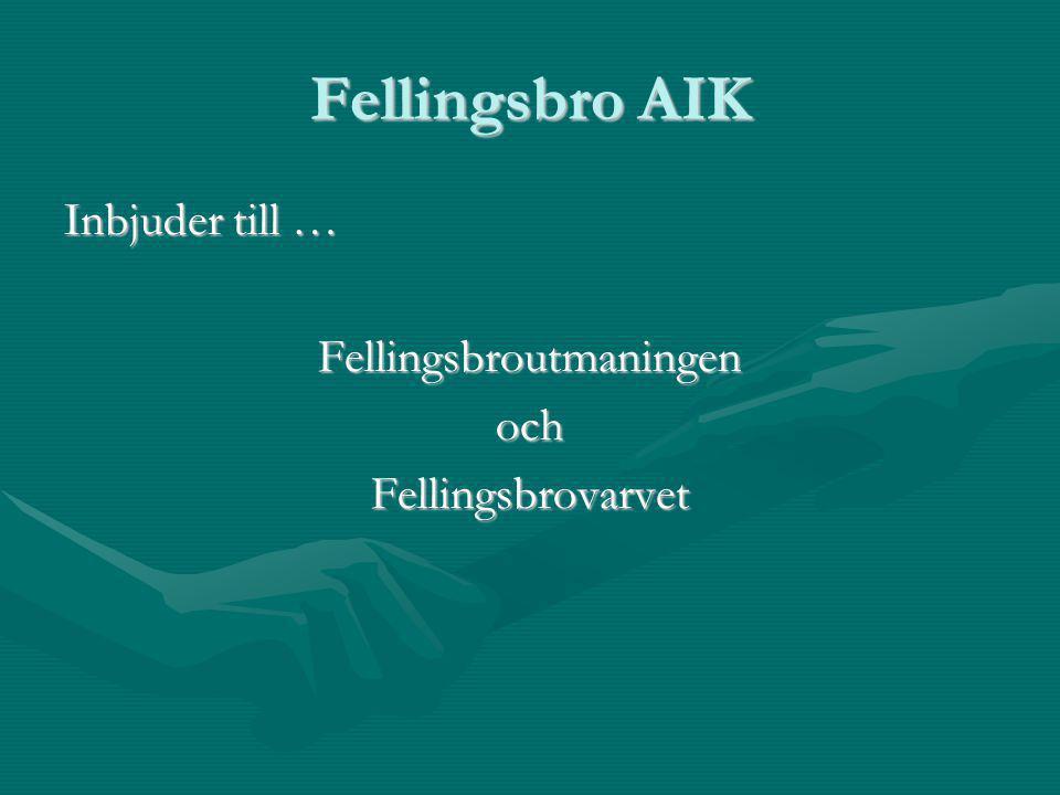 Fellingsbro AIK Inbjuder till … FellingsbroutmaningenochFellingsbrovarvet