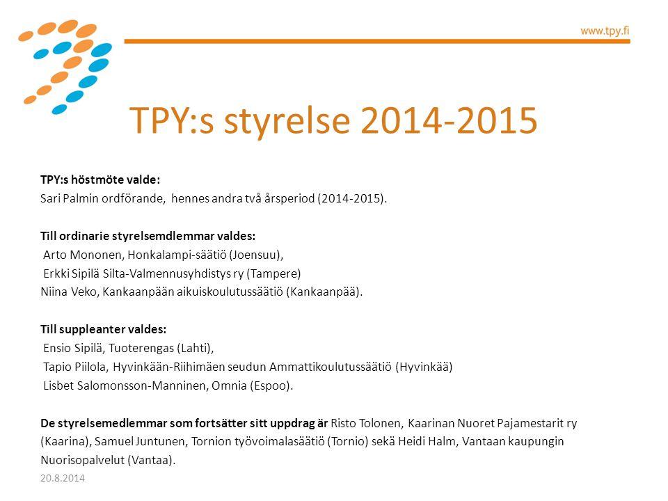 TPY:s styrelse 2014-2015 TPY:s höstmöte valde: Sari Palmin ordförande, hennes andra två årsperiod (2014-2015). Till ordinarie styrelsemdlemmar valdes:
