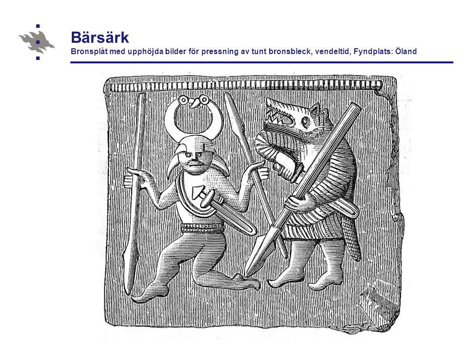Bärsärk Bronsplåt med upphöjda bilder för pressning av tunt bronsbleck, vendeltid, Fyndplats: Öland