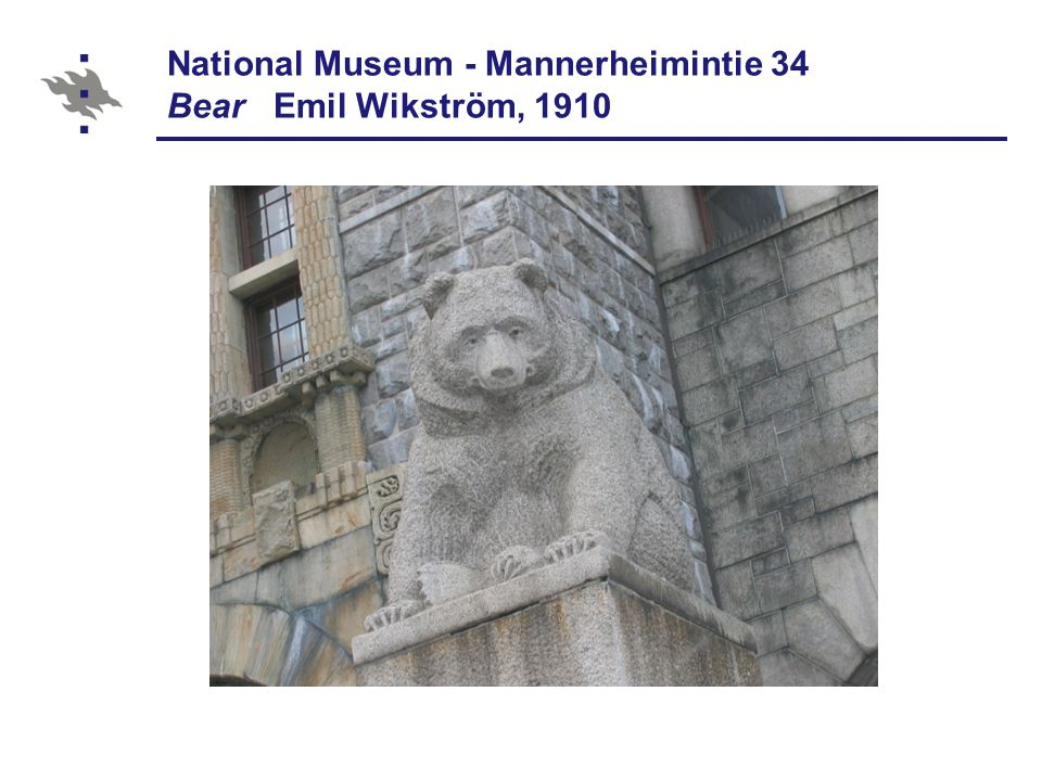 National Museum - Mannerheimintie 34 Bear Emil Wikström, 1910