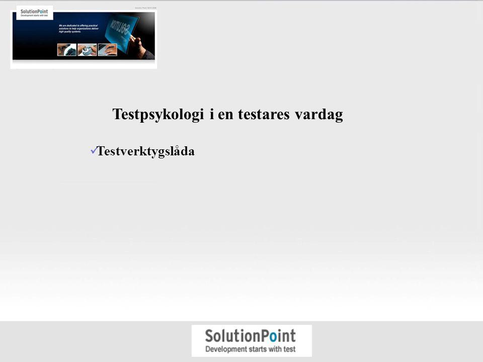 Testpsykologi i en testares vardag Testverktygslåda