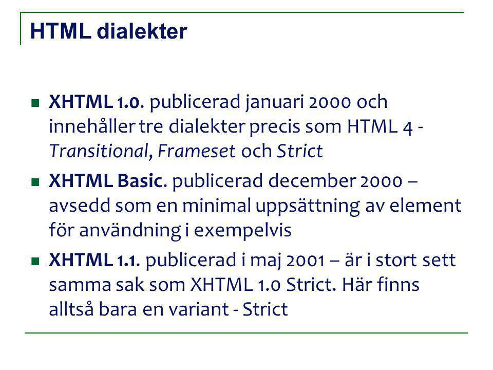 HTML dialekter XHTML 1.0.