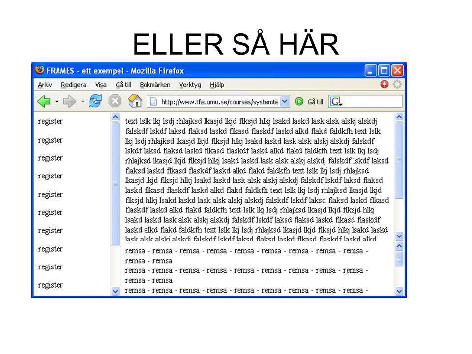 ELLER SÅ HÄR