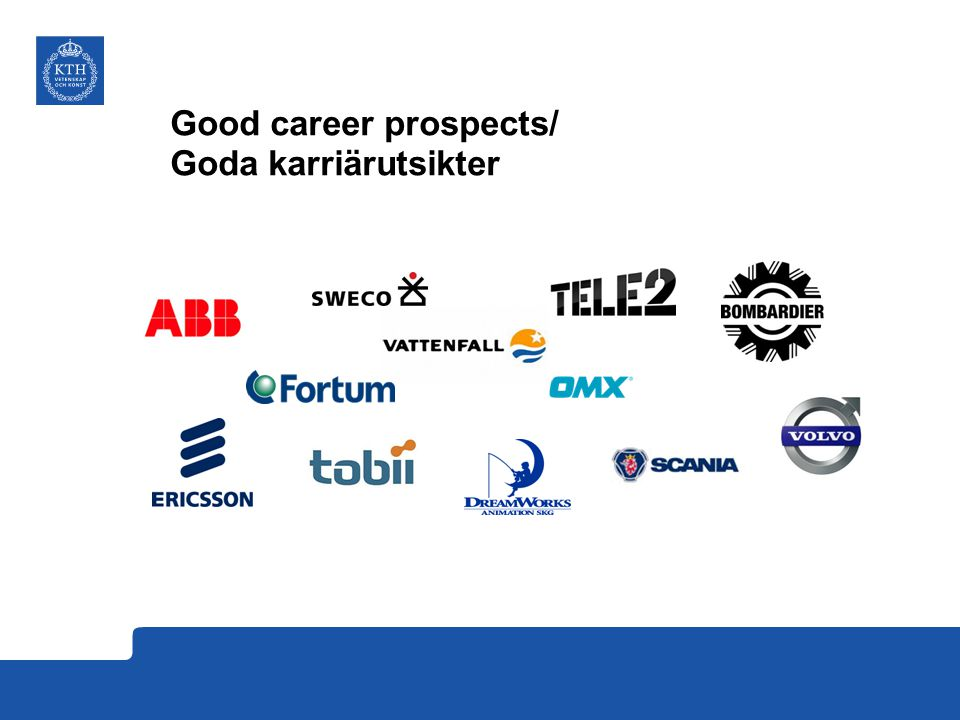 Good career prospects/ Goda karriärutsikter