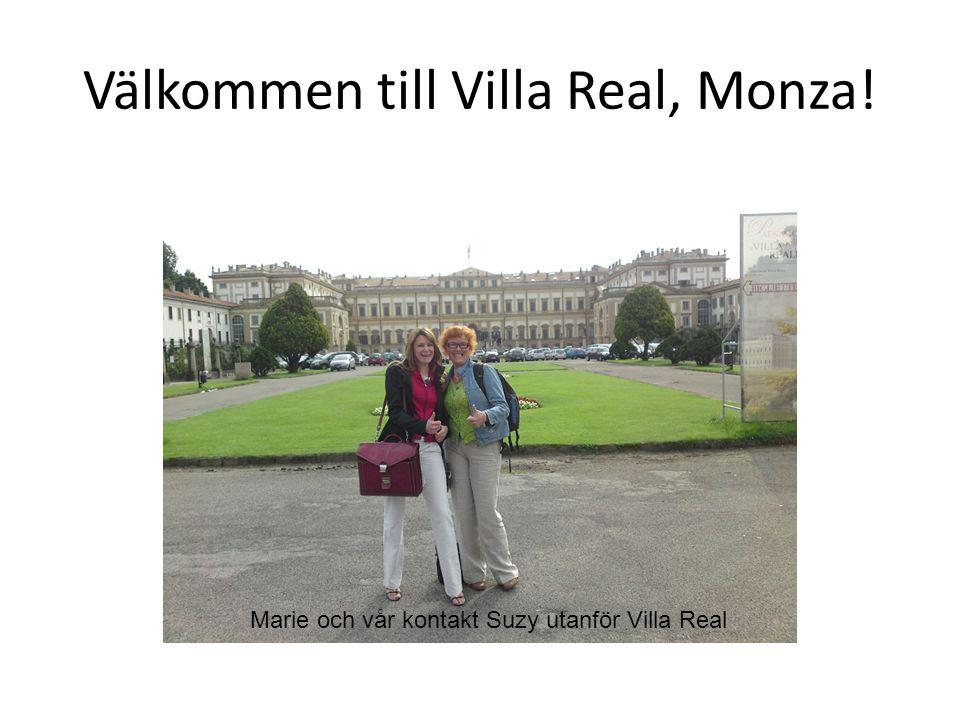 Välkommen till Villa Real, Monza! Marie och vår kontakt Suzy utanför Villa Real