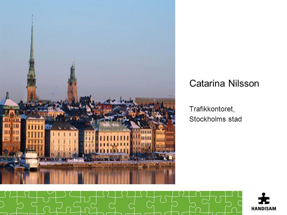 Catarina Nilsson Trafikkontoret, Stockholms stad