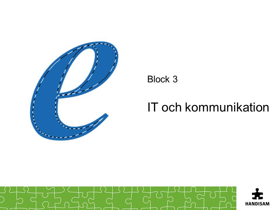 Block 3 IT och kommunikation