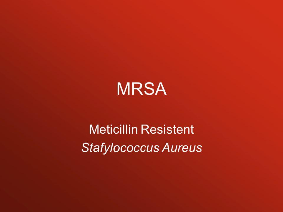 MRSA Meticillin Resistent Stafylococcus Aureus