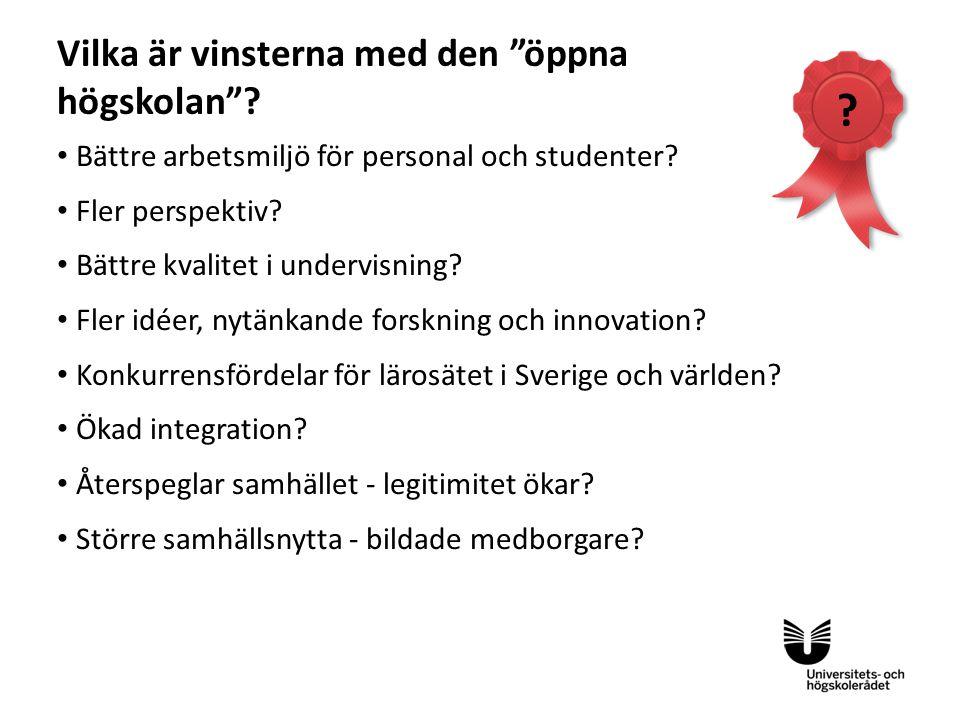Sv Bättre arbetsmiljö för personal och studenter? Fler perspektiv? Bättre kvalitet i undervisning? Fler idéer, nytänkande forskning och innovation? Ko