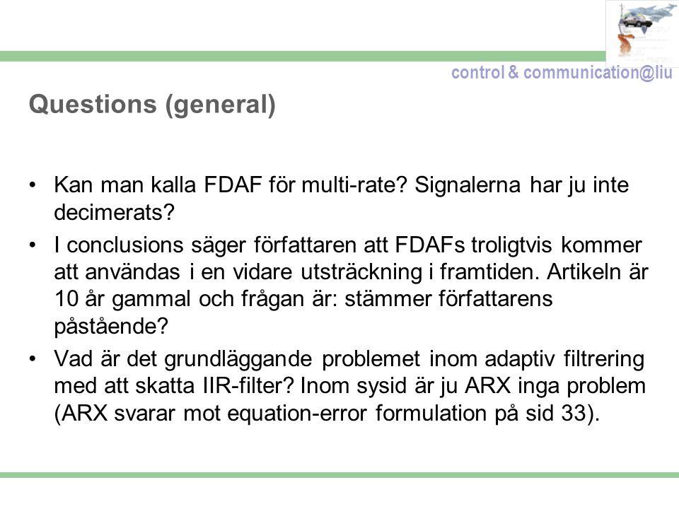control & communication@liu Questions (general) Kan man kalla FDAF för multi-rate.