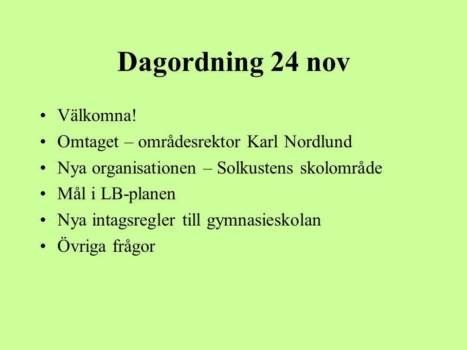 Dagordning 24 nov Välkomna.