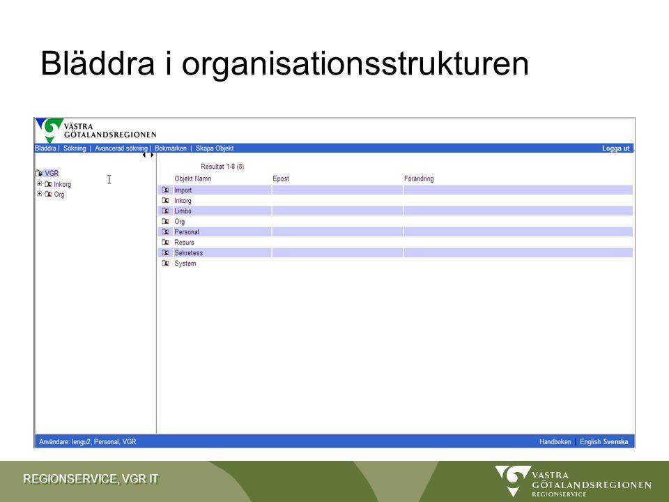 REGIONSERVICE, VGR IT Bläddra i organisationsstrukturen