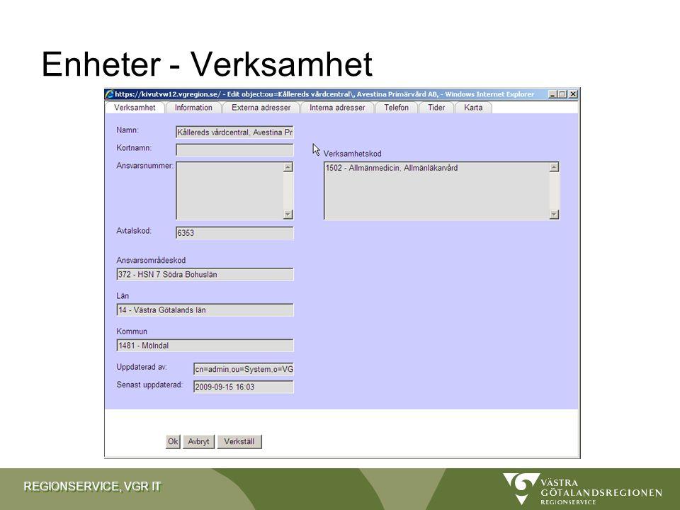REGIONSERVICE, VGR IT Enheter - Verksamhet