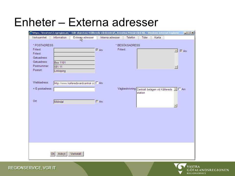 REGIONSERVICE, VGR IT Enheter – Externa adresser