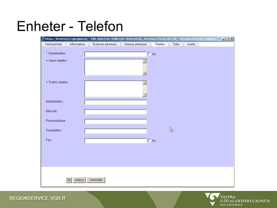 REGIONSERVICE, VGR IT Enheter - Telefon
