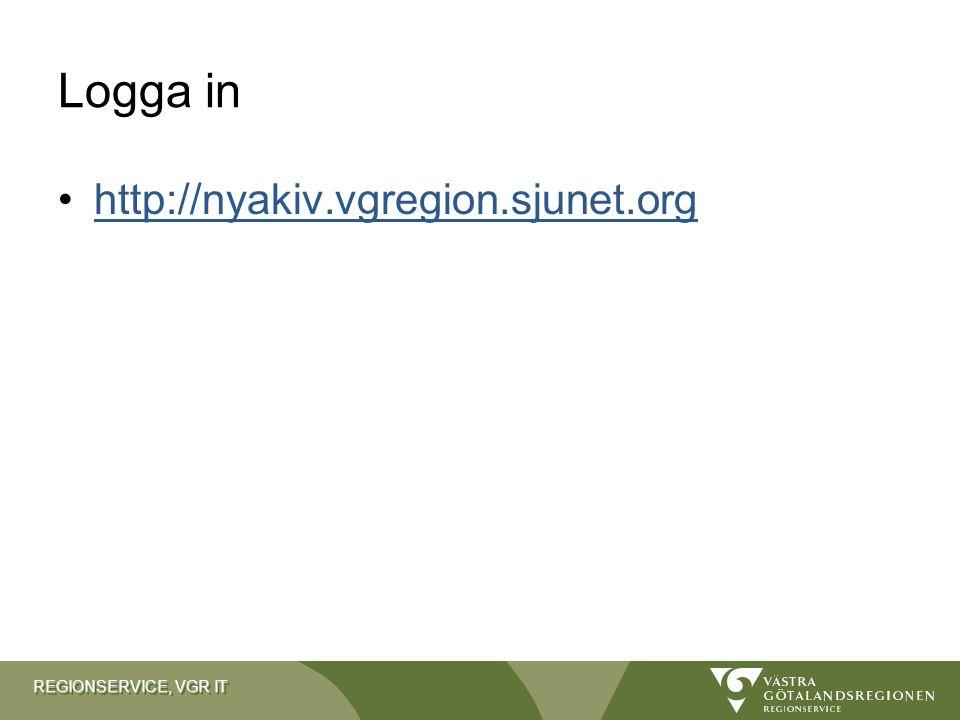 REGIONSERVICE, VGR IT Logga in http://nyakiv.vgregion.sjunet.org