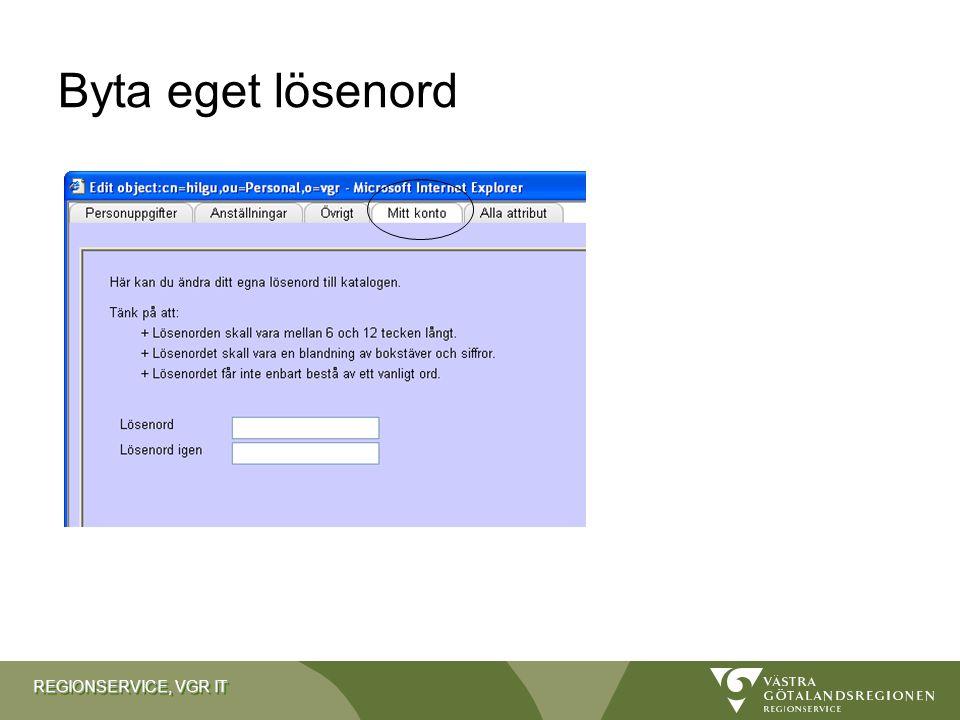 REGIONSERVICE, VGR IT Byta eget lösenord
