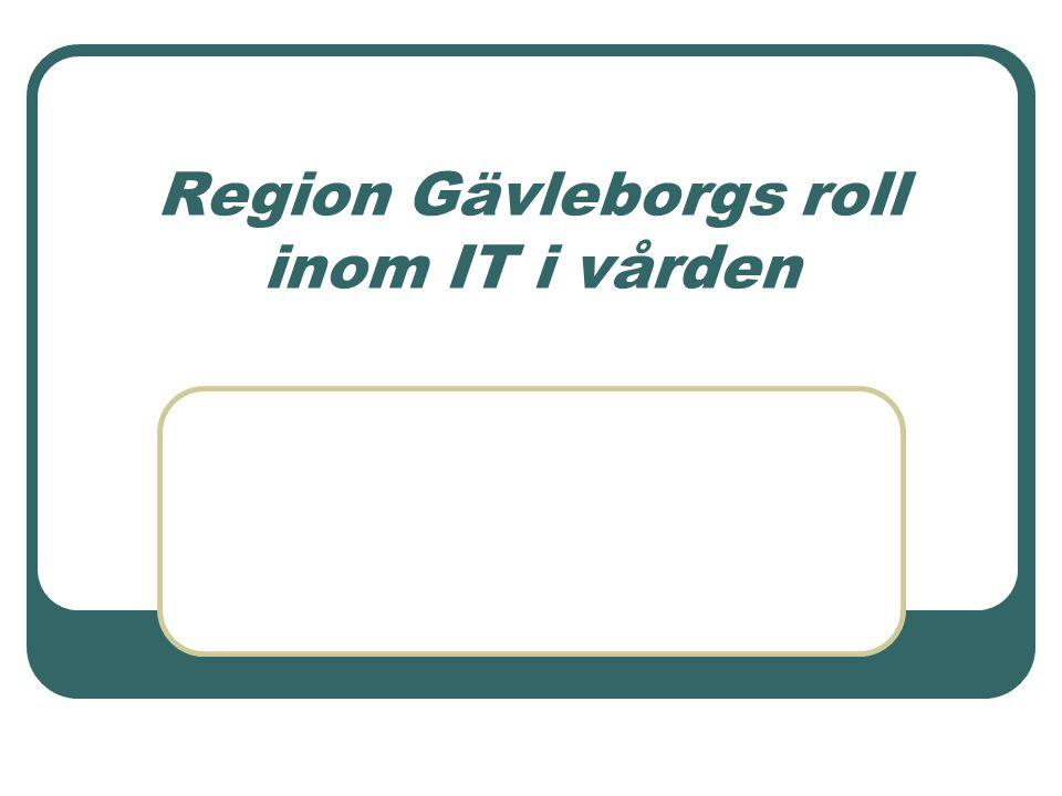 Region Gävleborgs roll inom IT i vården