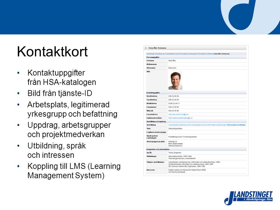 Kontaktkort Kontaktuppgifter från HSA-katalogen Bild från tjänste-ID Arbetsplats, legitimerad yrkesgrupp och befattning Uppdrag, arbetsgrupper och projektmedverkan Utbildning, språk och intressen Koppling till LMS (Learning Management System)