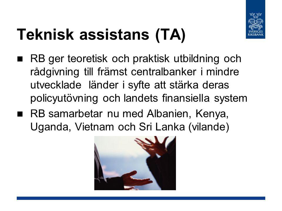Teknisk assistans (TA) RB ger teoretisk och praktisk utbildning och rådgivning till främst centralbanker i mindre utvecklade länder i syfte att stärka