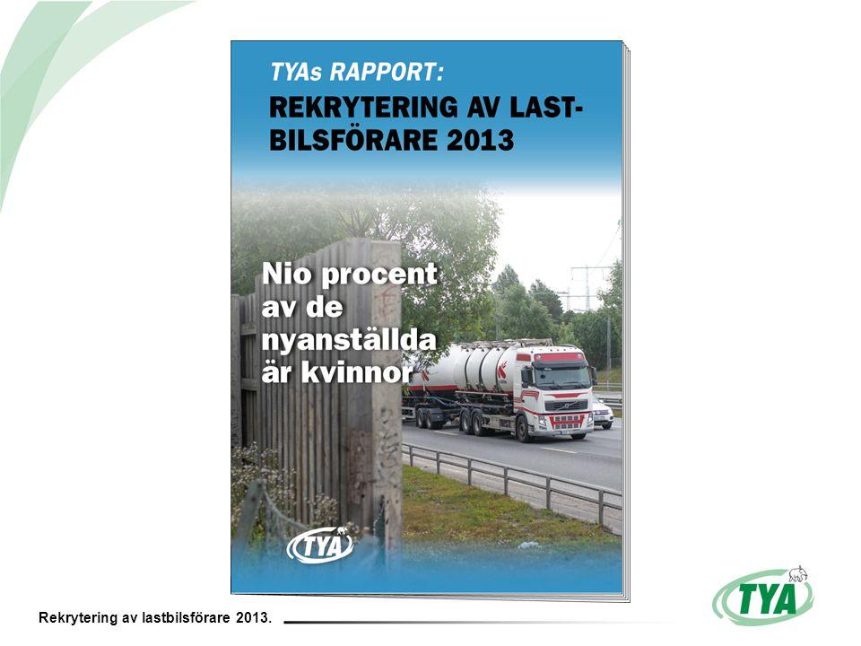 Rekrytering av lastbilsförare 2013.