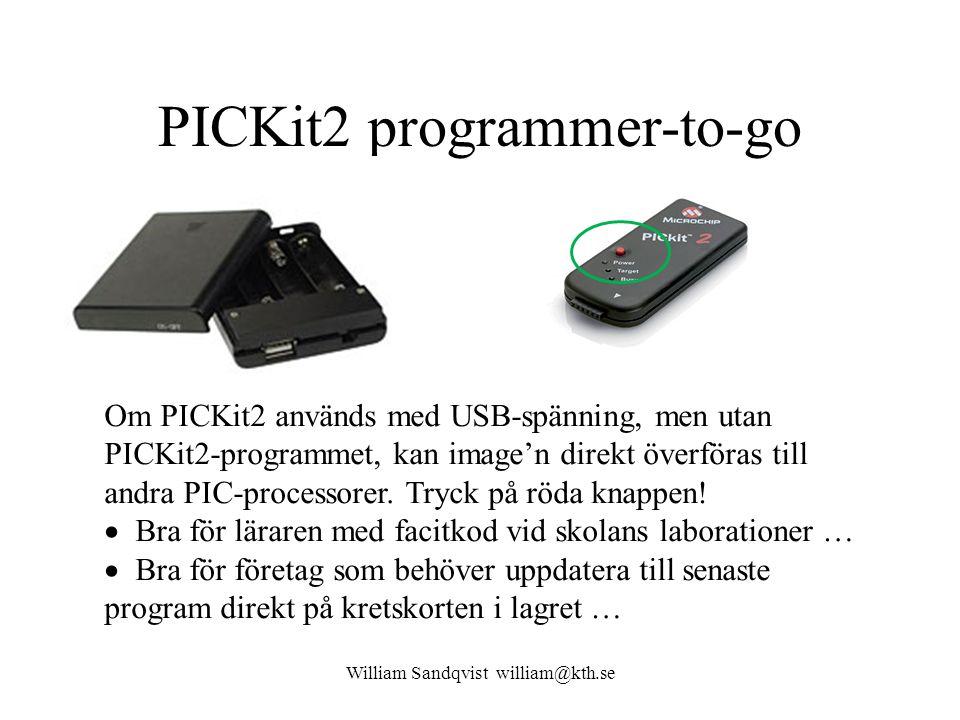 PICKit2 programmer-to-go Om PICKit2 används med USB-spänning, men utan PICKit2-programmet, kan image'n direkt överföras till andra PIC-processorer. Tr