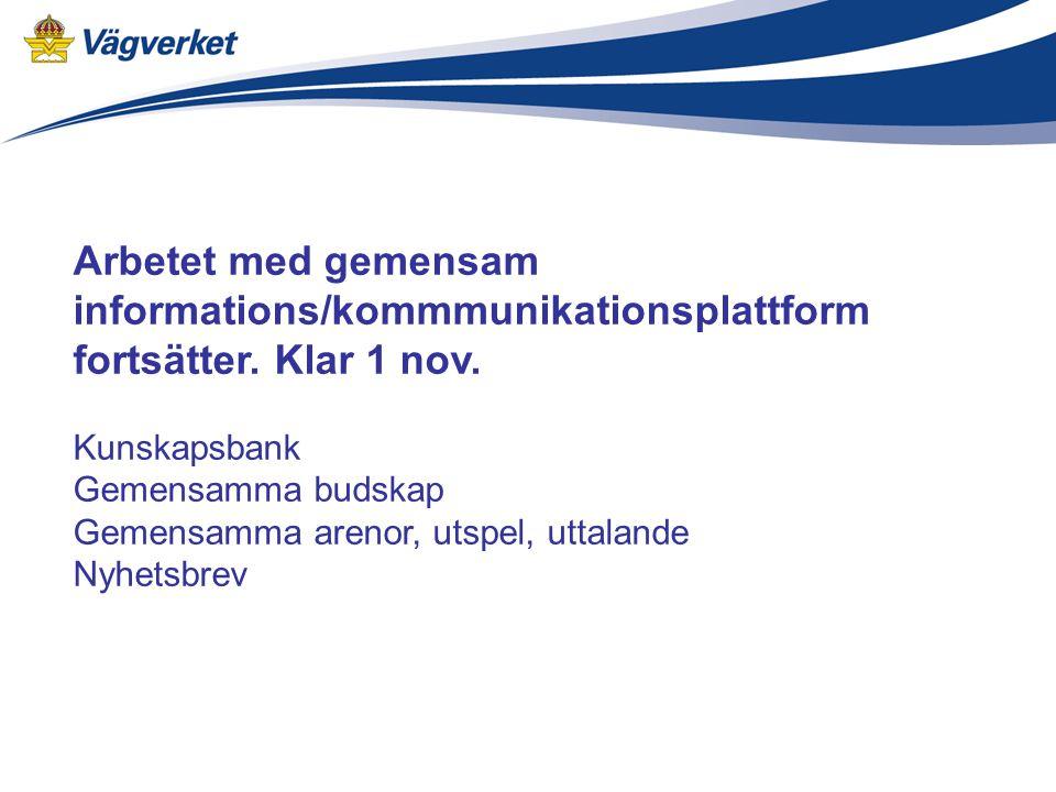 Arbetet med gemensam informations/kommmunikationsplattform fortsätter.