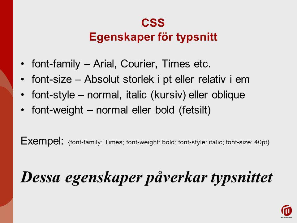 CSS Egenskaper för typsnitt font-family – Arial, Courier, Times etc.
