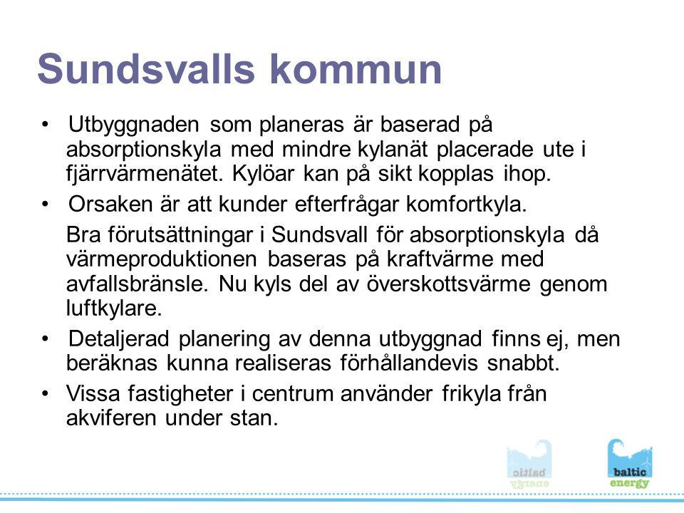 Sundsvalls kommun Utbyggnaden som planeras är baserad på absorptionskyla med mindre kylanät placerade ute i fjärrvärmenätet.
