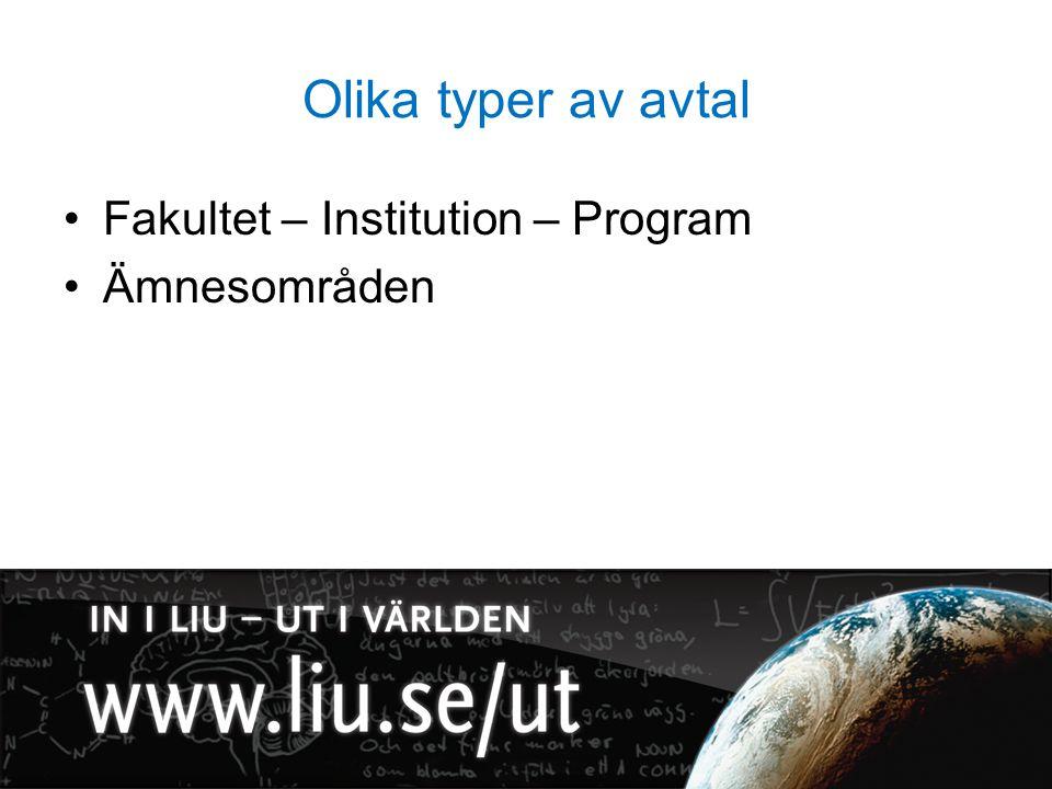 Olika typer av avtal Fakultet – Institution – Program Ämnesområden