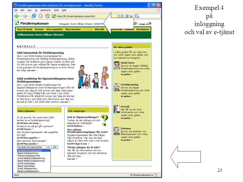 23 Exempel 4 på inloggning och val av e-tjänst
