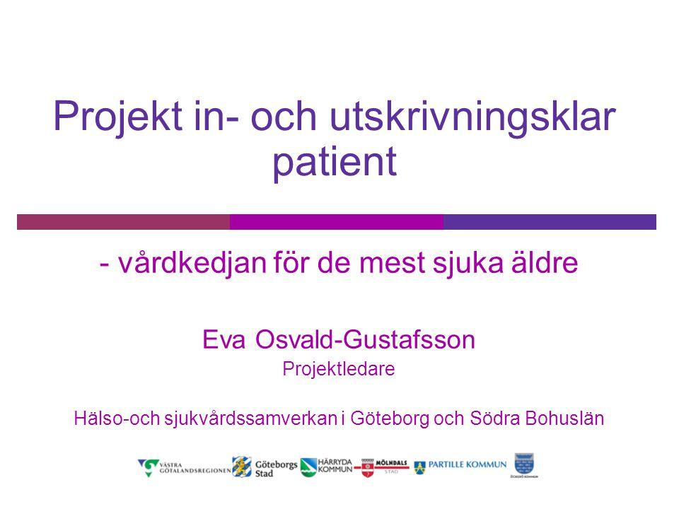 Bakgrund  LGS beslutar 2009 att införa en gemensam modell för samverkan kring de mest sjuka äldre  Regeringen anslår 2010 medel till försöksverksamheter riktade till de mest sjuka äldre